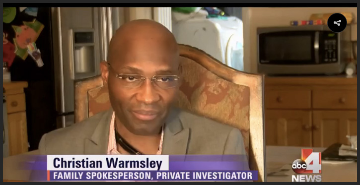 Christian Warmsley. Heisler Family Spokesperson, Private Investigator